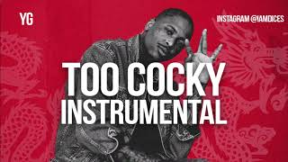 YG Too Cocky Instrumental Prod. by Dices *FREE DL*