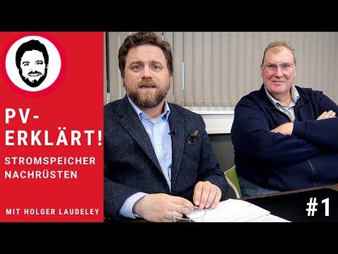 Stromspeicher Nachrüsten - Mit Holger Laudeley - PV-erklärt! #1