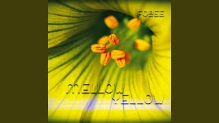 Provided to YouTube by DANCE ALL DAY Musicvertriebs GmbH Mellow Yel...