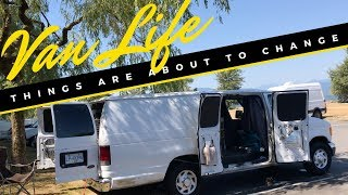 11 Months Of Van Life And Things Are About To Change