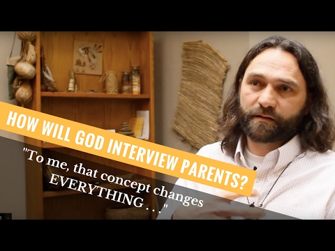 How Will God Interview Parents?