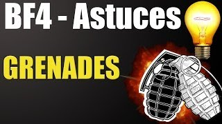Battlefield 4 Trucs & Astuces 9 : Grenade