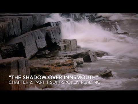 "ASMR Let's Read ""The Shadow Over Innsmouth"" [Chapter 2, Part 1] 