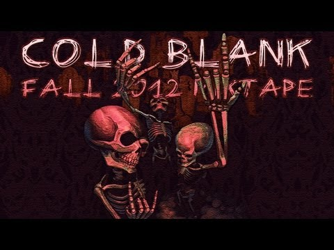 Cold Blank: Fall 2012 Mixtape