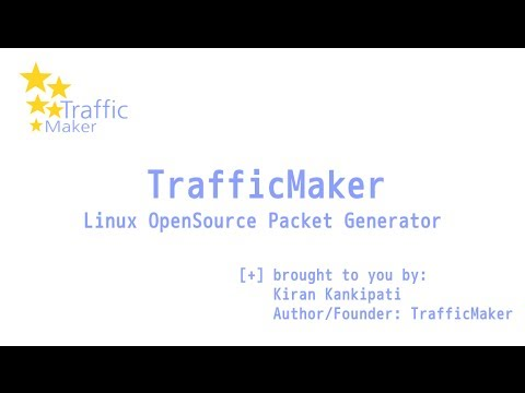 Using TrafficMaker - Linux Open-Source Packet Generation Tool