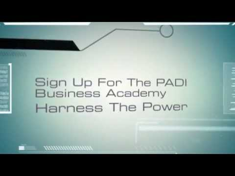PADI Business Academy - Harness the Power