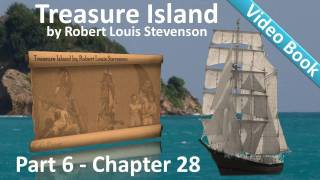 Chapter 28 - Treasure Island by Robert Louis Stevenson - In The Enemy