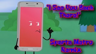 """[OI] [Phone] """"I See You Back There!"""" (Sparta Metro Remix)"""