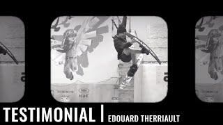 Edouard Therriault Ski Addiction Testimonial