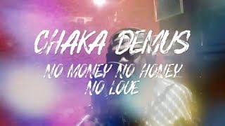 No Money No Love - Chaka Demus Lyric  | 2019 Jet Star Music