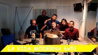 La Vida Moderna | 6X51 | Penúltimo programa
