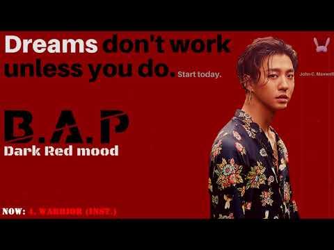 B.A.P playlist ♪ [~dark red mood~]