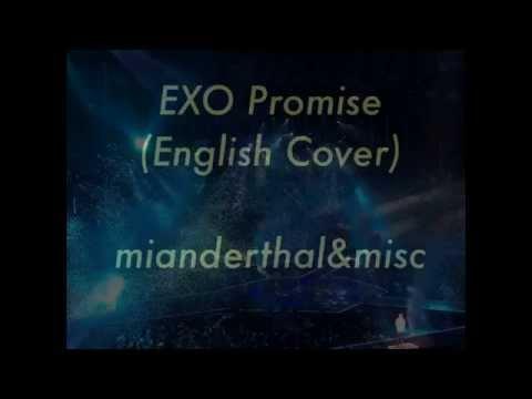 EXO - Promise (English Cover) w/ LYRICS
