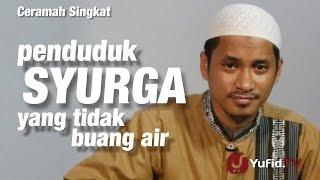 Gambar cover Ceramah Singkat : Penduduk Syurga yang tidak Buang Air -  Ustadz Muhammad Abduh Tuasikal