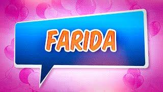 Joyeux anniversaire Farida