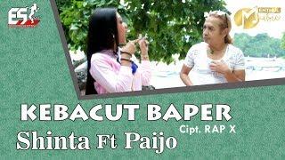 Shinta Arsinta feat. Paijo Londo - Kebacut Baper [OFFICIAL]