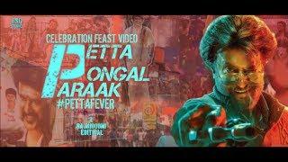 Petta - Pongal paraak | Pettafever | Celebration Fan Feast video | Rajniboomi | Rsgstudio