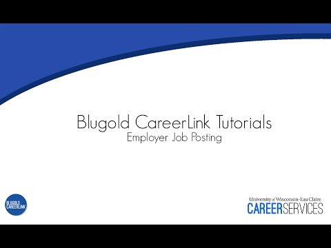 Blugold CareerLink Tutorials: Employer Job Posting
