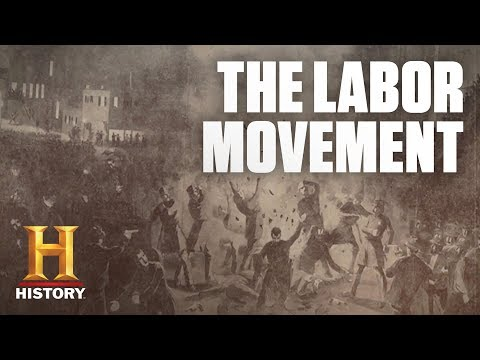 The Labor Movement in the United States | History