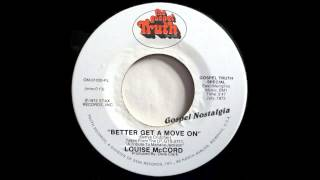 """Better Get A Move On"" (1972) Louise McCord"