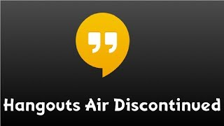 Google Hangouts Air Discontinued (Livestream Update)