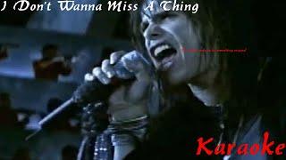 Karaoke with IDGam3r - I Don't Wanna Miss A Thing by Aerosmi…