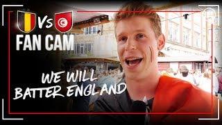 BELGIUM ARE GONNA BATTER ENGLAND ! | Belgium vs Tunisia (5-2) | Fan Cams