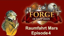 FoETipps: Raumfahrt-Zeitalter Mars Episode 4 in Forge of Empires (deutsch)