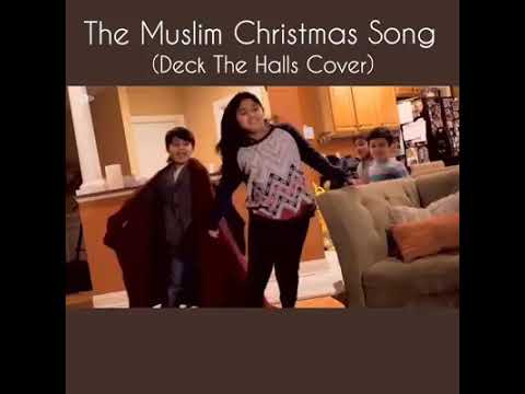Epic Muslim Christmas song (deck the halls cover)