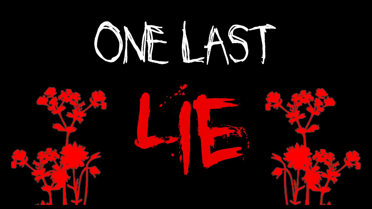 One Last Lie (Scary Story)