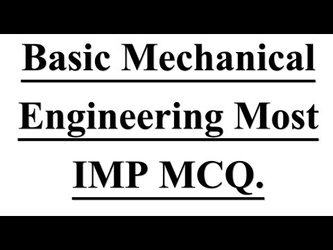 Basic Mechanical Engineering Most IMP One Liner MCQ.