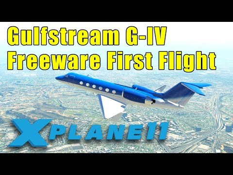 X-Plane 11: Gulfstream G-IV SP Freeware First Flight & Review