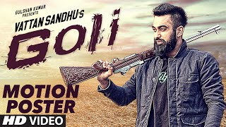 Vattan Sandhu: GOLI Song (Motion Poster) Releasing This June | T-Series Apnapunjab