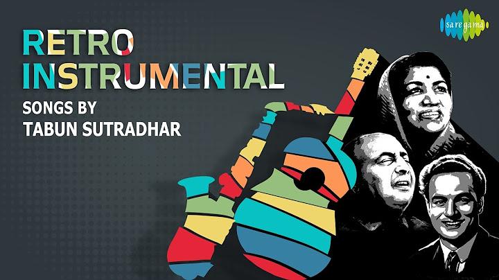 instrumental songs of lata rafi mukesh by tabun sutradhar    one stop jukebox
