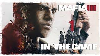 Mafia 3 Прохождение Серия #1 [Казначейство]