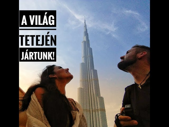 DUBAI UTAM 1.RÉSZ - ARANY & FŰSZER PIAC, és a BURJ KHALIFA| Tamás Anita