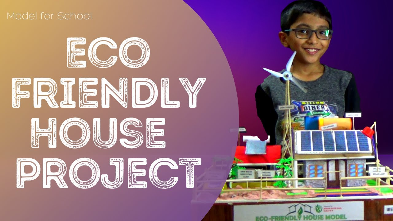 Eco Friendly House Project Model For School Youtube