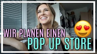 POP UP STORE PLANUNG! 😱| 16.05.2018 | Daily Maren & Tobi