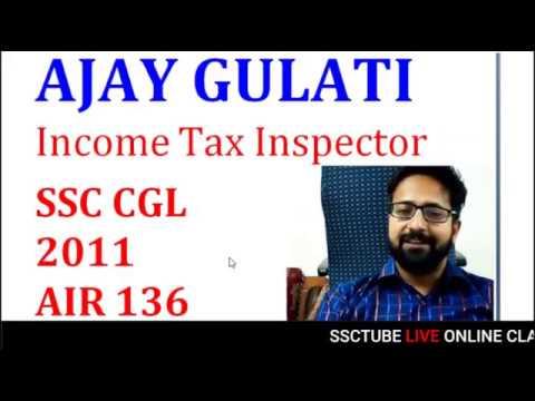 Job Profile #2 - Income Tax Inspector By Ajay Gulati (CGL 2011, AIR 136)