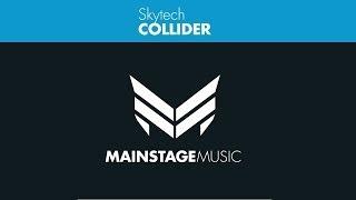 Skytech Collider Original Mix