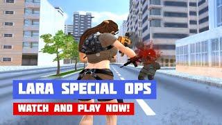 Lara Special Ops · Game · Gameplay