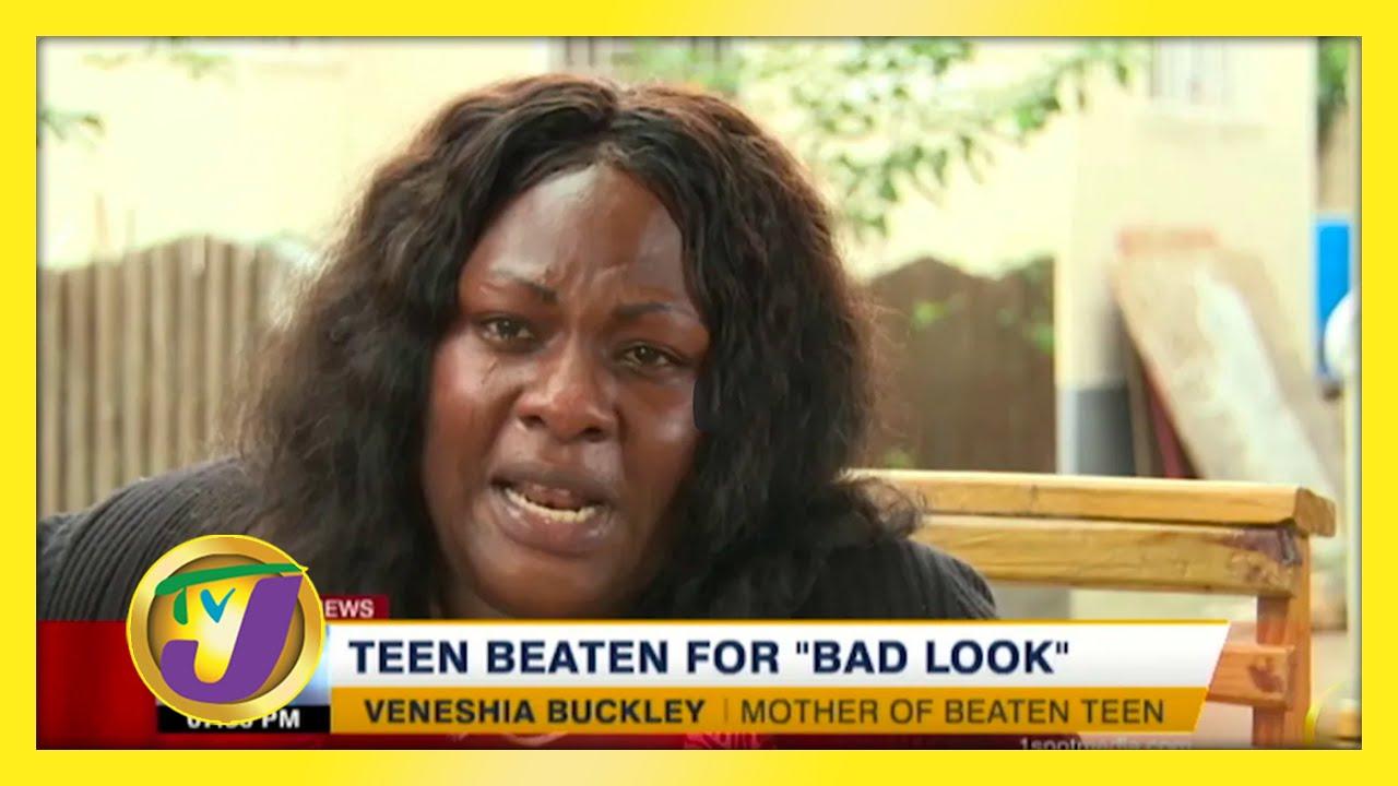 Teen Beaten for 'Bad Look' | TVJ News