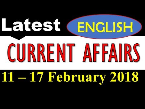 Latest GK - 2018 February in English  -  Latest Current Affairs for FEB 2018 Part 2
