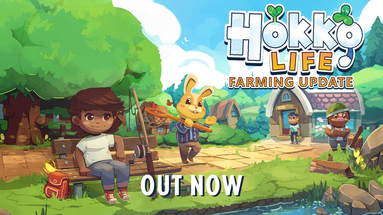 Hokko Life - Farming Update Out Now!