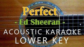 perfect---ed-sheeran-acoustic-karaoke-lower-key