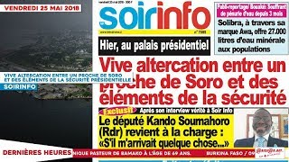 Le Titrologue du 25 Mai 2018 : Vive altercation entre un pro Soro et des pro Ado