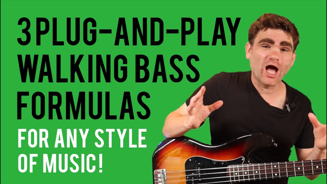 3 Plug-and-Play Walking Bass Formulas for Any Style of Music