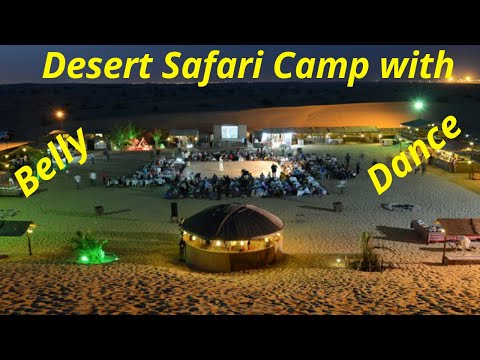 DESERT SAFARI CAMP WITH BELLY DANCE