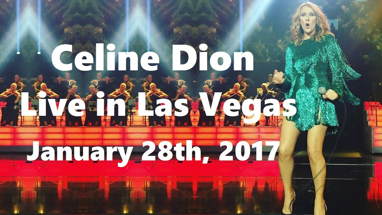 celine dion live in las vegas january 28th 2017 incomplete show youtube. Black Bedroom Furniture Sets. Home Design Ideas