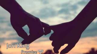 Promise - Jori King + Download ♥ [2011 Valentine